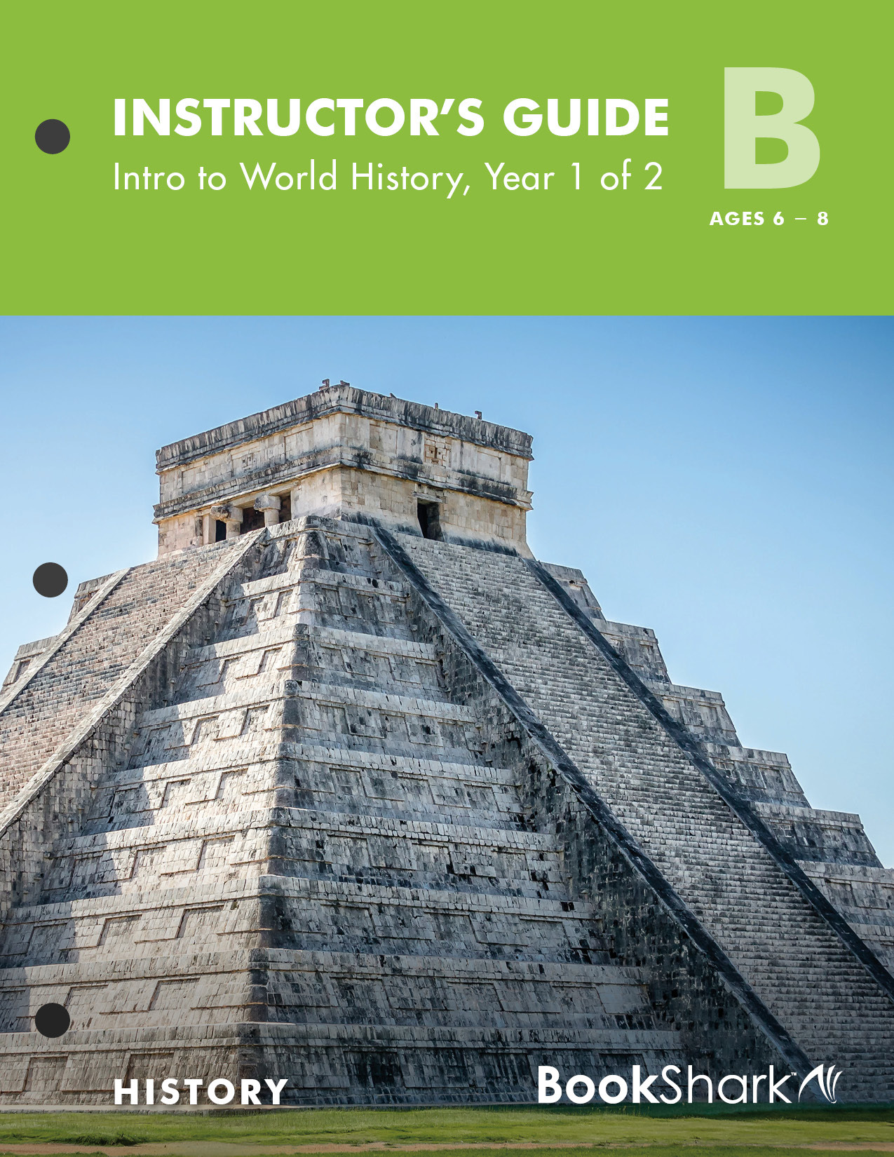BookShark Reading with History Level B Intro to World History, Year 1 of 2