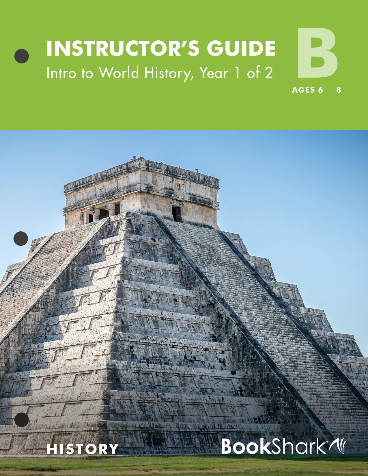 BookShark Reading with History Level B Intro to World History, Year 1 of 2